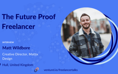 Matt Wildbore, What it takes to be a future proof freelancer